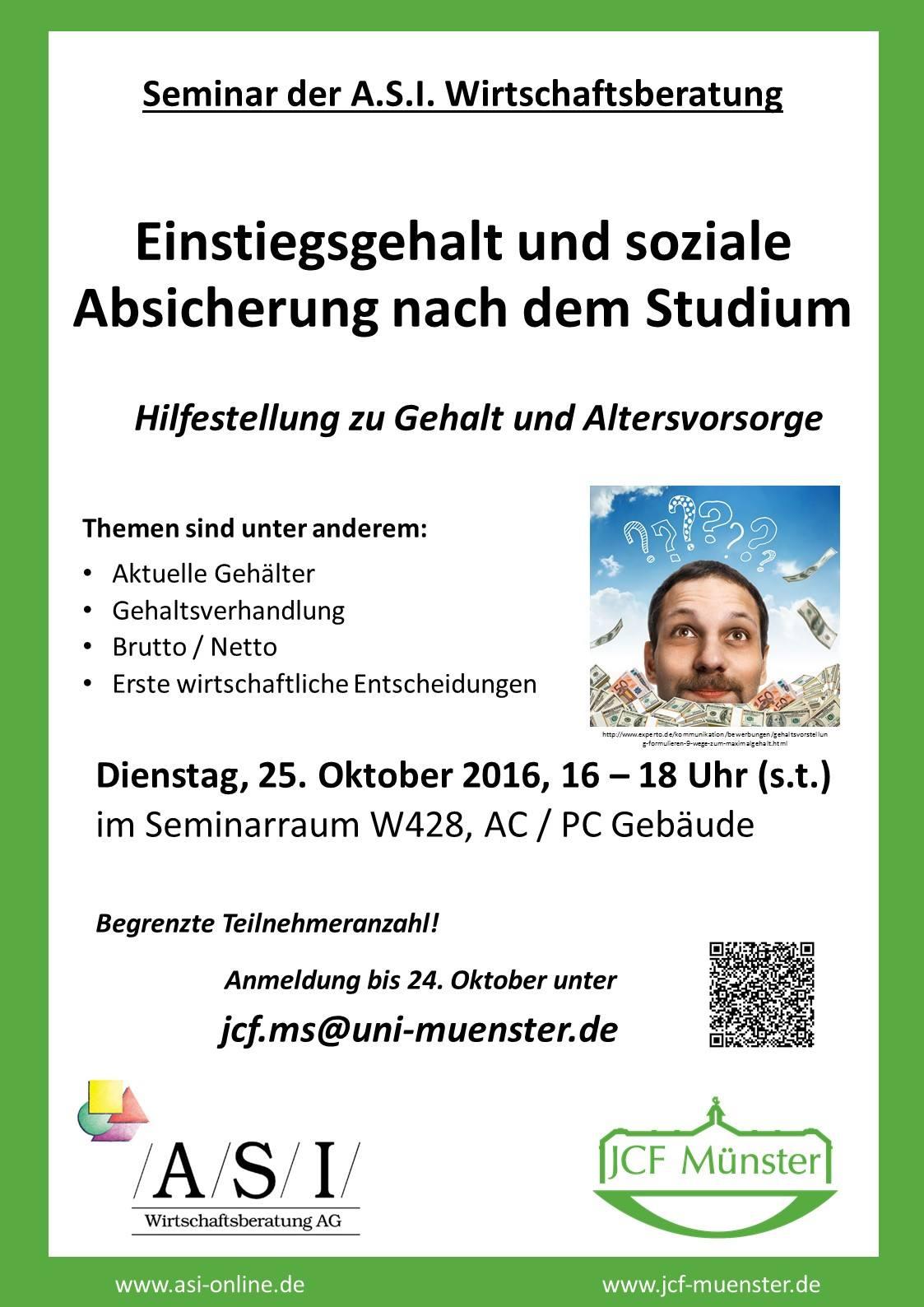am dienstag 25 oktober um 16 uhr findet das asi seminar mit dem thema einstiegsgehalt und soziale absicherung nach dem studium im raum w428 in der acpc - Uni Mnster Master Bewerbung